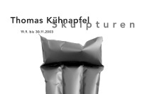 thomas kühnapfel: skulpturen / exhibition poster / pan kunstforum / 59,4x84cm / 2003